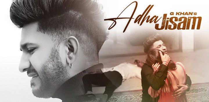 Adha Jisam Lyrics by G Khan