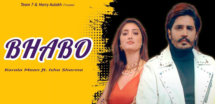 Bhabo Lyrics by Korala Maan