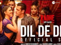 Dil De Diya Lyrics from Radhe ft Salman Khan