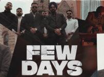 Few Days Lyrics by Karan Aujla