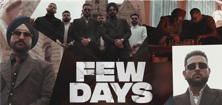 Few Days Lyrics by Karan Aujla