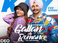 Gallan Ch Romance Lyrics by Kay Vee Singh