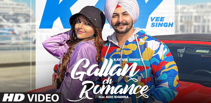 Gallan Ch Romance Lyrics by Kay Vee Singh