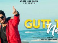 Gutt Te Naa Lyrics by Shivjot