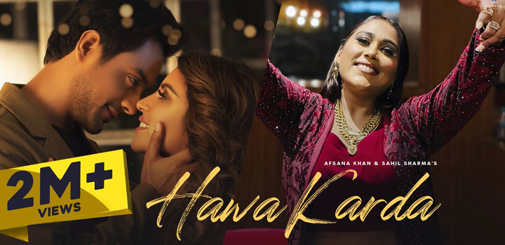 Hawa Karda Lyrics by Afsana Khan