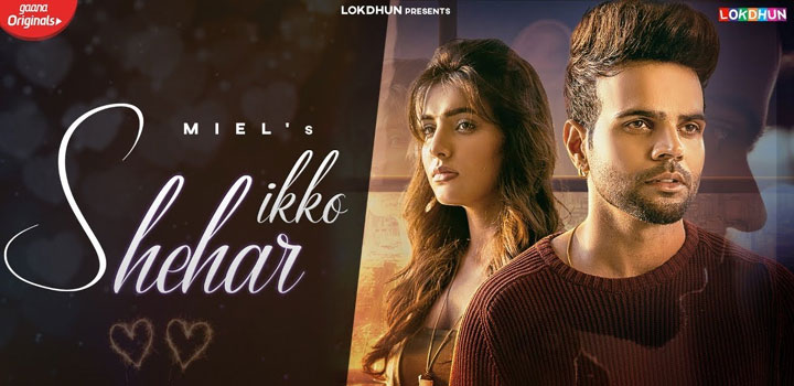 Ikko Shehar Lyrics by Miel