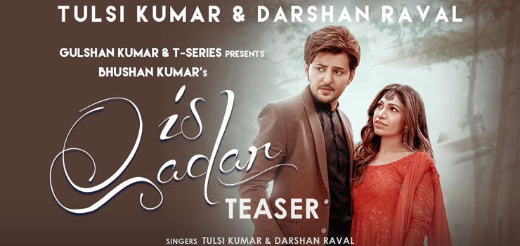 Is Qadar Lyrics by Darshan Raval and Tulsi Kumar
