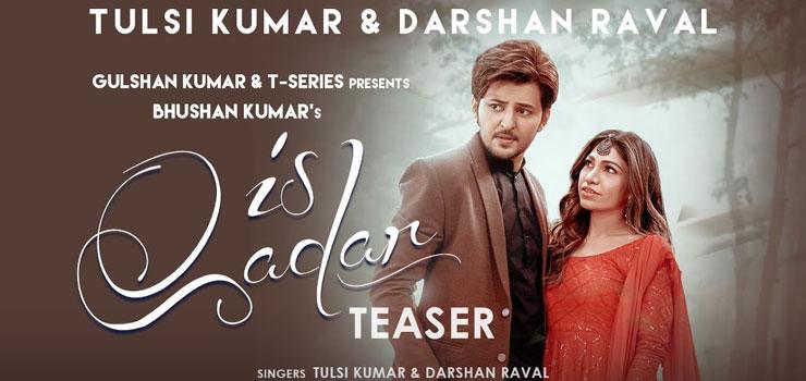 Is Qadar Lyrics by Darshan Raval and Tulsi Kumar