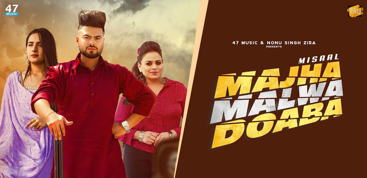 Majha Malwa Doaba Lyrics by Misaal