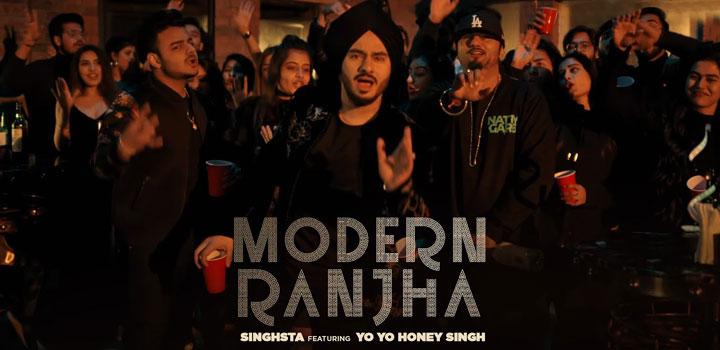 Modern Ranjha Lyrics by Singhsta ft Yo Yo Honey Singh
