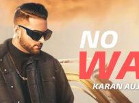 No Way Lyrics by Karan Aujla