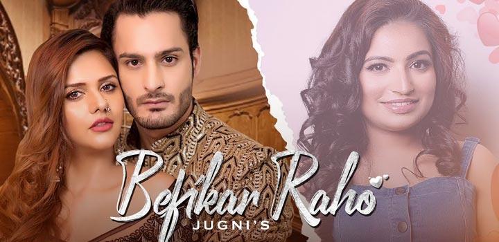 Befikar Raho Lyrics by Jugni