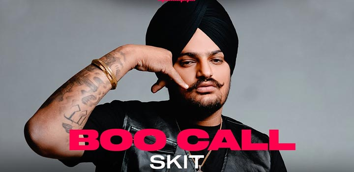 Boo Call (Skit) Lyrics by Sidhu Moose Wala