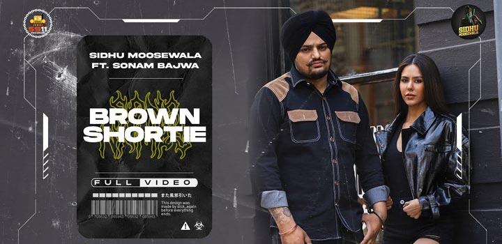 Brown Shortie Lyrics by Sidhu Moose Wala