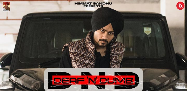Deaf N Dumb Lyrics by Himmat Sandhu