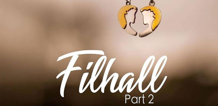 Filhaal 2 Lyrics by B Praak ft Akshay Kumar