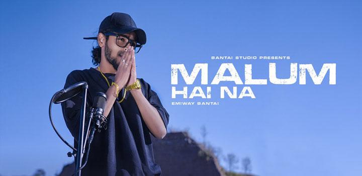 Malum Hai Na Lyrics by Emiway