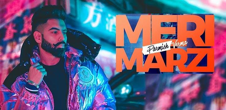 Meri Marzi Lyrics by Parmish Verma