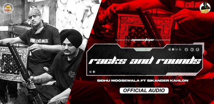 Racks And Rounds Lyrics by Sidhu Moose Wala