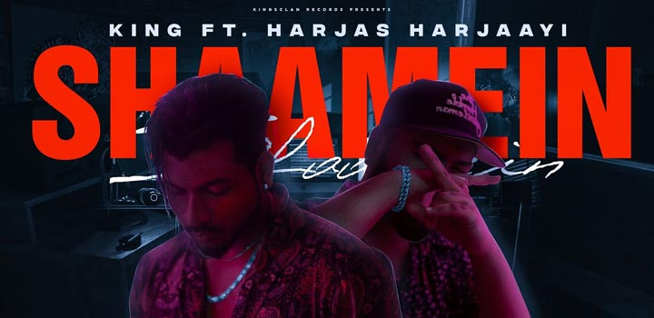 Shaamein Lyrics by King and Harjas Harjaayi