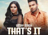 That's It Lyrics by Vicky Singh