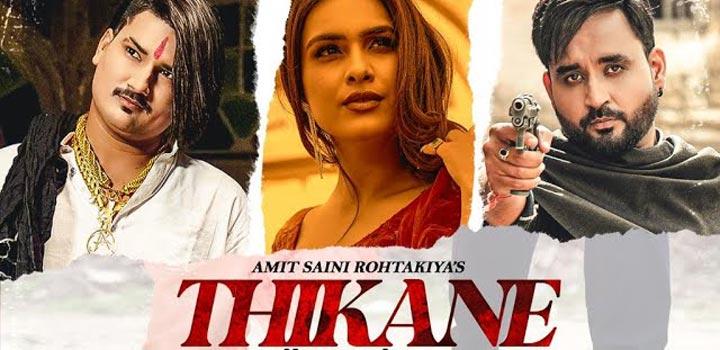 Thikane Lyrics by Amit Saini Rohtakiya
