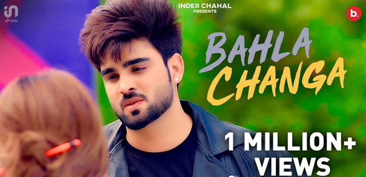 Bahla Changa Lyrics by Inder Chahal