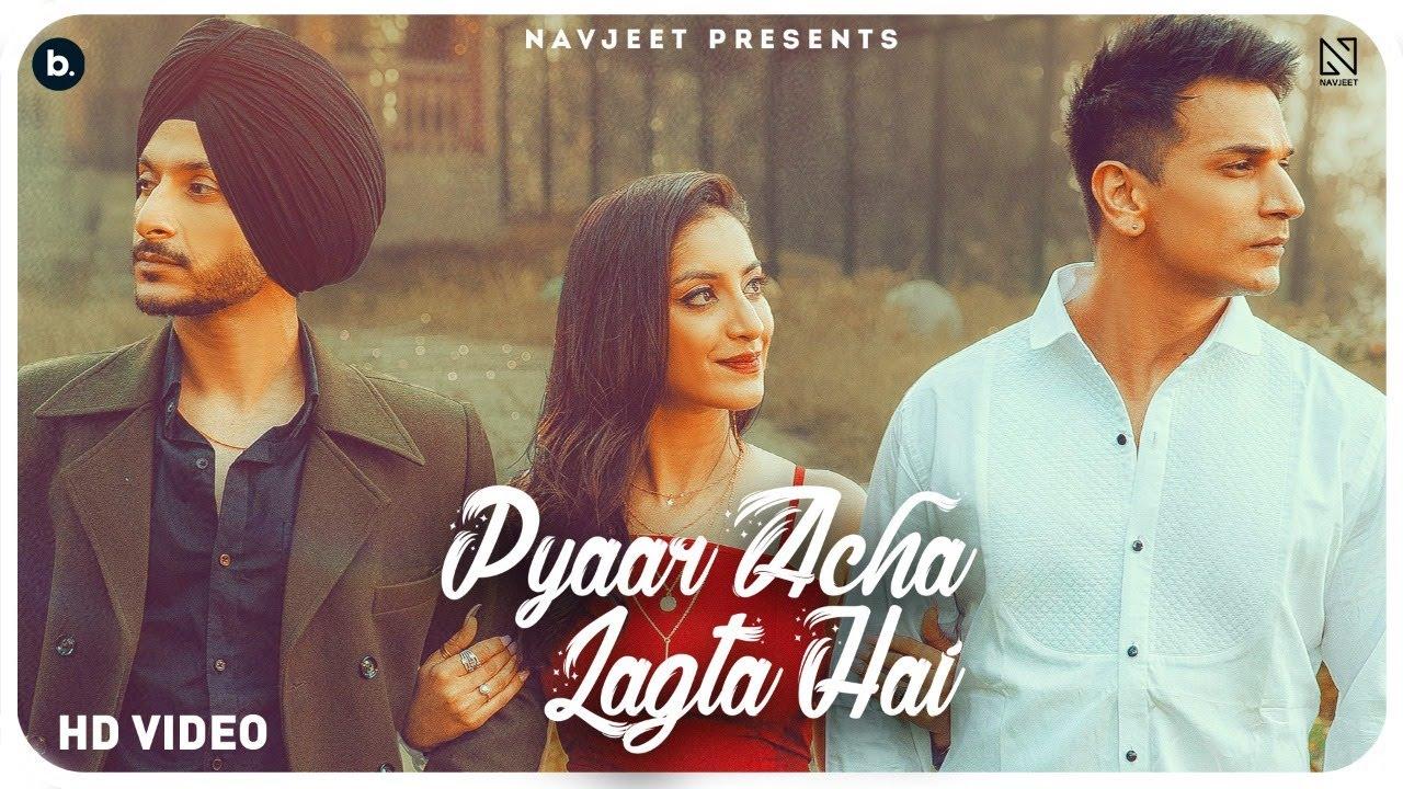Pyaar Acha Lagta Hai Lyrics by Navjeet