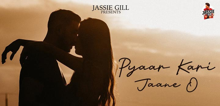 Pyaar Kari Jaane O Lyrics by Jassie Gill