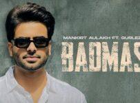 Badmashi Lyrics by Mankirt Aulakh