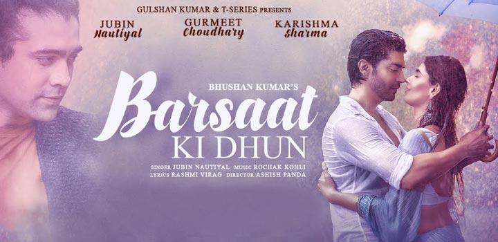 Barsaat Ki Dhun Lyrics by Jubin Nautiyal