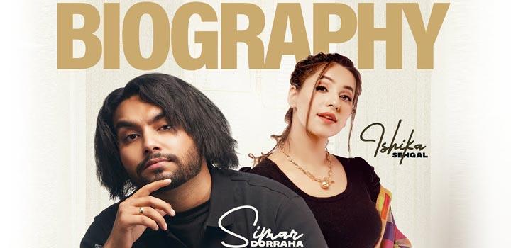 Biography Lyrics by Simar Doraha