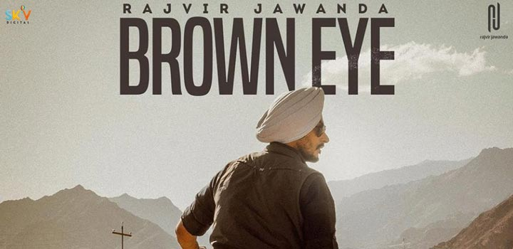 Brown Eye Lyrics by Rajvir Jawanda