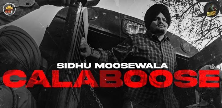 Calaboose Lyrics by Sidhu Moose Wala