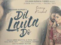 Dil Lauta Do Lyrics by Jubin Nautiyal