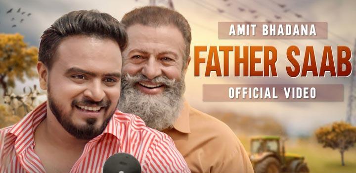 Father Saab Lyrics by King and Amit Bhadana