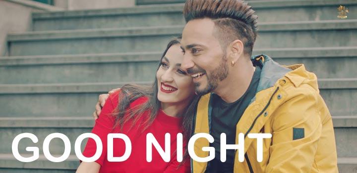 Good Night Lyrics by Kamal Khaira