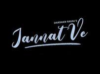 Jannat Ve Lyrics by Darshan Raval