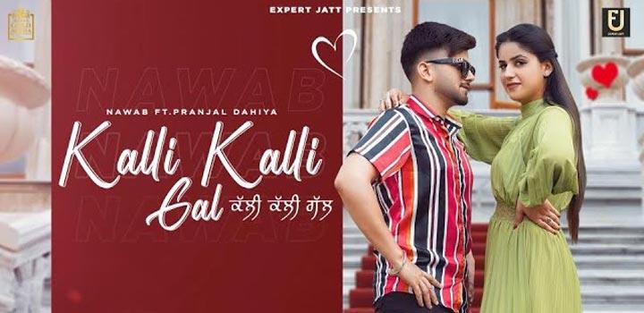 Kalli Kalli Gal Lyrics by Nawab