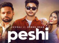 Peshi Lyrics by Yuvraj and Shree Brar