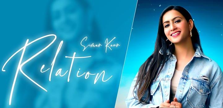 Relation Lyrics by Simar Kaur
