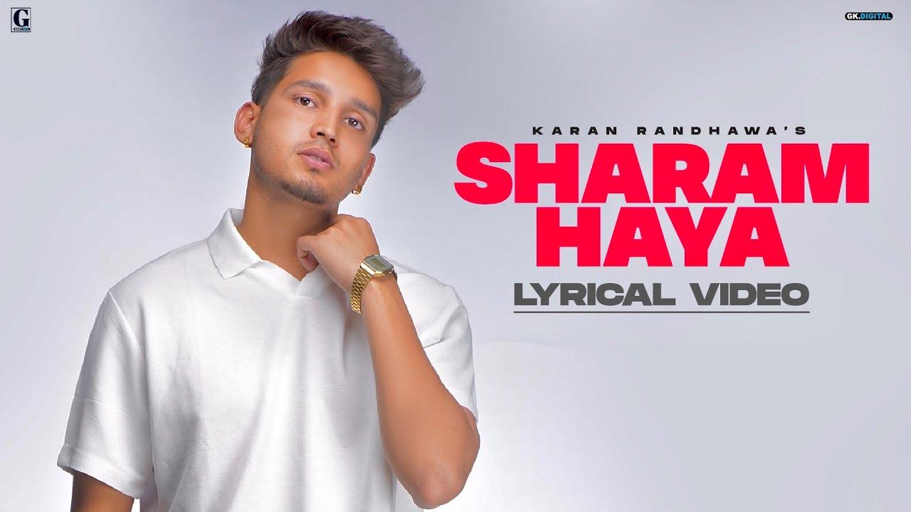 Sharam Haya Lyrics by Karan Randhawa