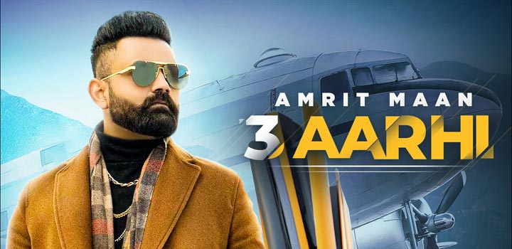 3 Aarhi Lyrics Amrit Maan
