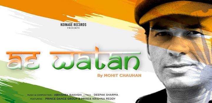 Ae Watan Lyrics by Mohit Chauhan