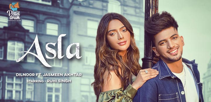 Asla Lyrics by Dilnoor and Jasmeen Akhtar
