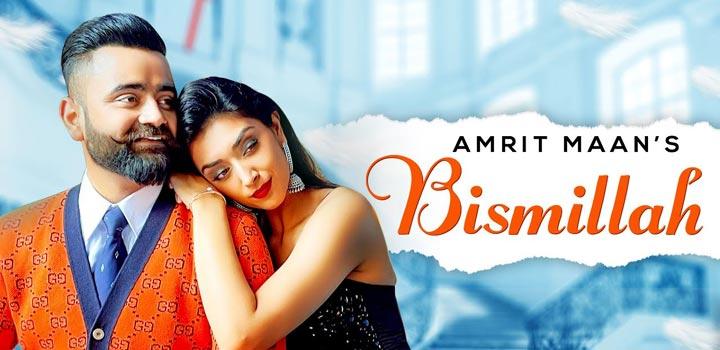 Bismillah Lyrics by Amrit Maan
