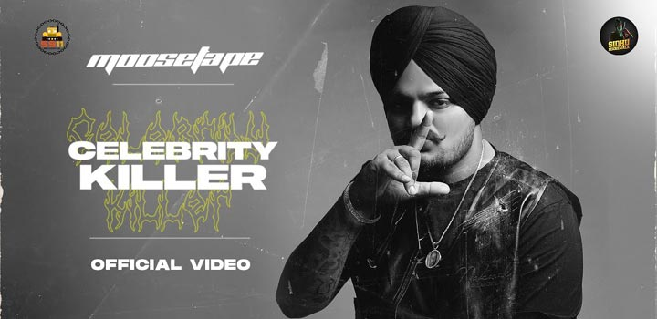 Celebrity Killer Lyrics by Sidhu Moose Wala