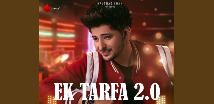 Ek Tarfa 2.0 Lyrics by Darshan Raval