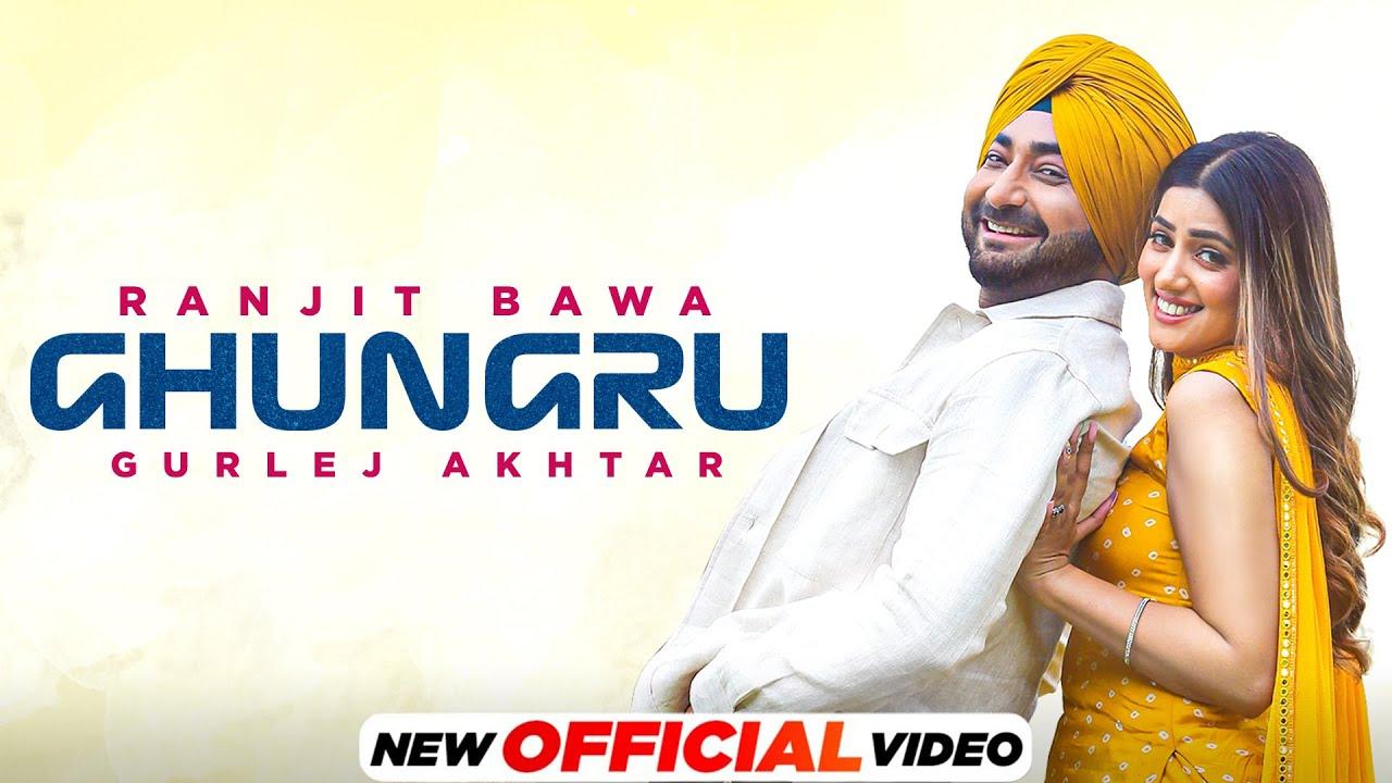 Ghungru Lyrics by Ranjit Bawa