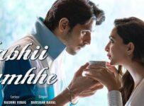 Kabhi Tumhe Lyrics from Shershaah